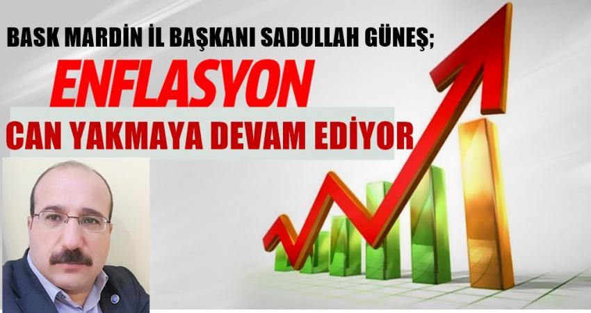 BASK bask-mardin-temsilcisi-sadullah-gunes-enflasyon-memur-ve-emeklilerinin-canini-yakmaya-devam-ediyor-
